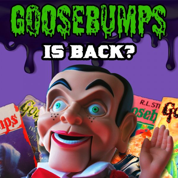 GooseBumps is Back!