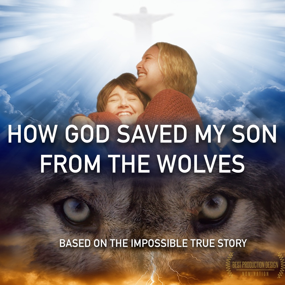 God Saved My Son From the Wolves